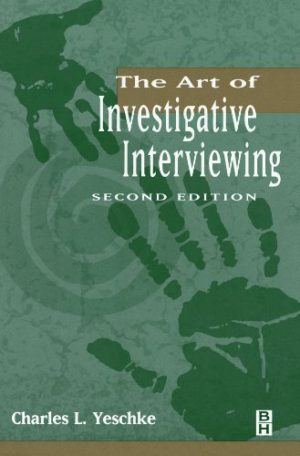 The Art of Investigative Interviewing, Second Edition