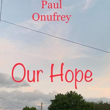 Our Hope (Remix)