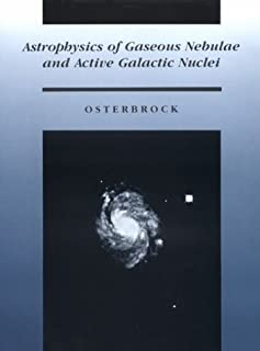 Astrophysics of Gaseous Nebulae and Active Galactic Nuclei by Donald E. Osterbrock (1988-06-01)