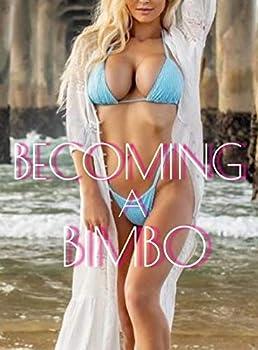 Becoming a Bimbo
