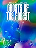 Ghosts of the Forest: Live from the Beacon Theatre