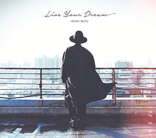 [Album]Live Your Dream – 入野自由[FLAC + MP3]