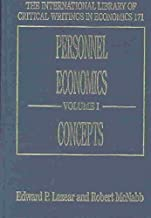 Personnel Economics (International Library of Critical Writings in Economics) (2 Volume Set)
