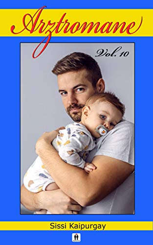 Arztromane Vol. 10: Babyalarm