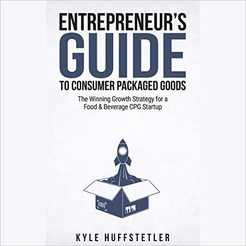 Entrepreneur's Guide to Consumer Packaged Goods Titelbild