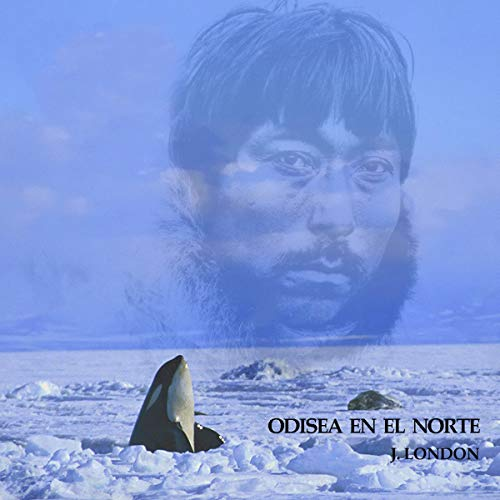 Odisea en el Norte [An Odyssey of the North]  By  cover art
