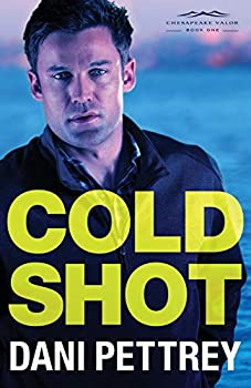 Cold Shot - Book #1 of the Chesapeake Valor