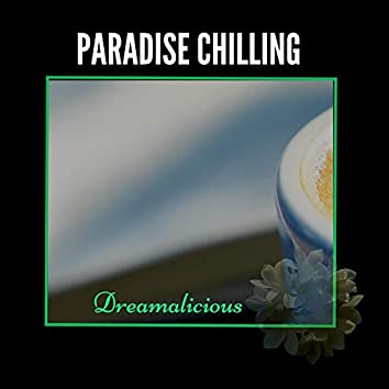 Paradise Chilling - 2020 Music For All Time Favorite