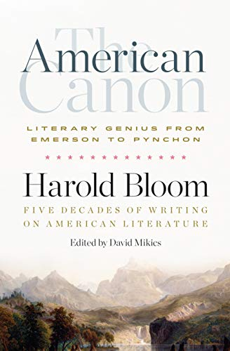 Compare Textbook Prices for The American Canon: Literary Genius from Emerson to Pynchon Annotated Edition ISBN 9781598536409 by Bloom, Harold,Mikics, David