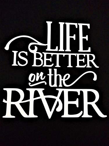 """Chase Grace Studio Life is Better at The River Vinyl Decal Sticker