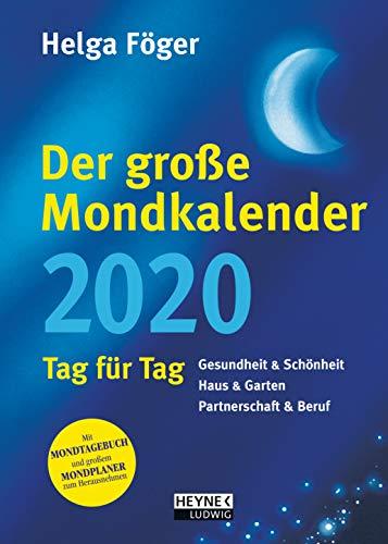 Der große Mondkalender 2020: Tag für Tag - Buchkalender