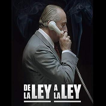 De la Ley a la Ley (Film Original Soundtrack)