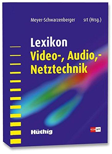 Lexikon Video- und Audio- Netztechnik