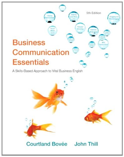Business Communication Essential a Skills-based Approach...