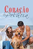 Coração de Pelúcia (Portuguese Edition)