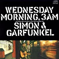 Wednesday Morning 3am by Simon & Garfunkel (1991-08-02)