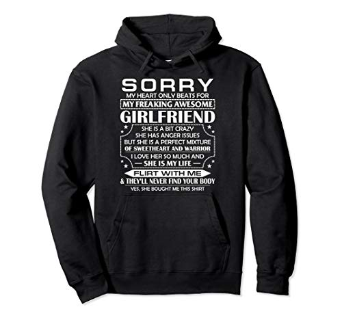 Sorry My Heart Only Beats for My Freaking Awesome Girlfriend Pullover Hoodie