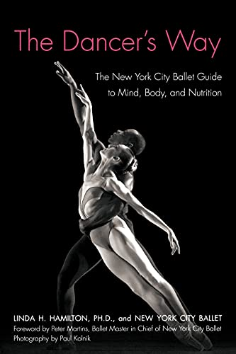 The Dancer's Way: The New York City Ballet Guide...