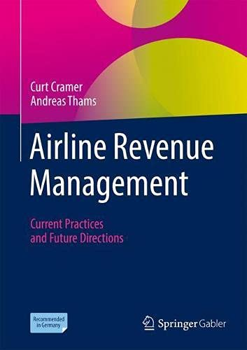 Airline Revenue Management: Current Practices and Future Directions