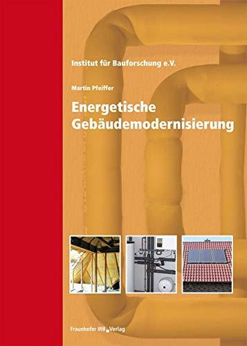 Energetische Gebäudemodernisierung.