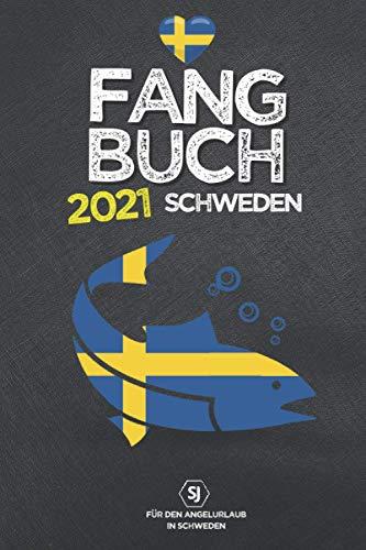 FANGBUCH Schweden 2021 | für den Angelurlaub: Zum Angeln & Fischen auf Hecht, Barsch, Zander, Forelle u.a. | 50 einzelne Angelausflüge eintragen | A5 | 120 Seiten