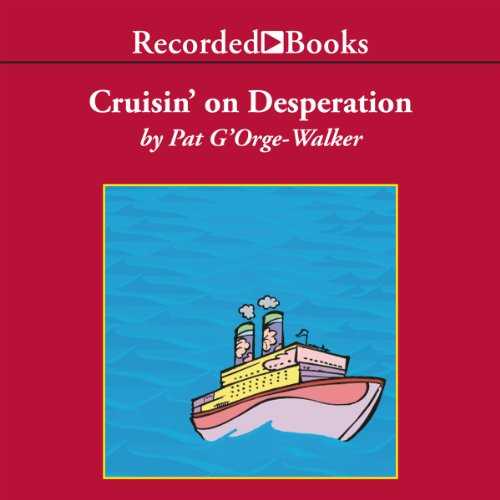 Cruisin' on Desperation audiobook cover art