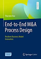 End-to-End M&A Process Design: Resilient Business Model Innovation