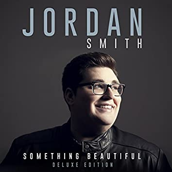 Something Beautiful (Deluxe Version)