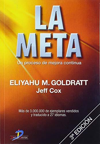 La Meta: Un Proceso De Mejora Continua