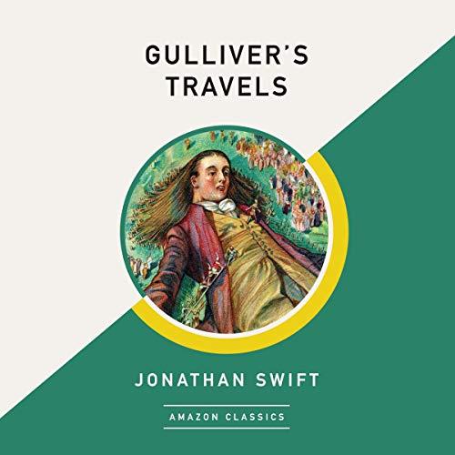 Page de couverture de Gulliver's Travels (AmazonClassics Edition)