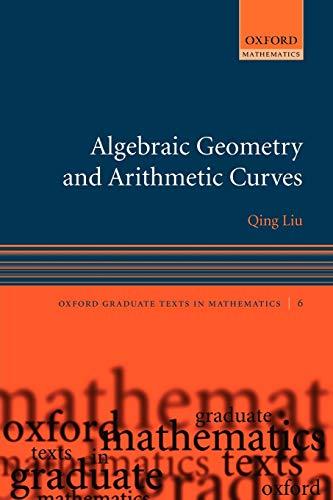Algebraic Geometry and Arithmetic Curves: 6