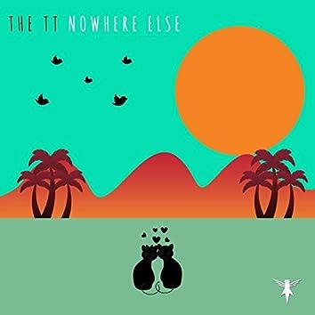 Nowhere Else