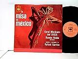 Coral Mexicano, Los Tillingos, Jorge Valente, Dueto America, Trio Los Mexicanos Direccion Rafael Carrion – La Misa En México