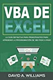 VBA de Excel: La Guía definitiva para principiantes para aprender la programación de VBA paso a paso (Libro En Español/ Excel VBA Spanish Book Version)
