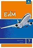 Elemente der Mathematik SI - Ausgabe 2012 für Sachsen: Arbeitsheft 7: Sekundarstufe 1 - Ausgabe 2012