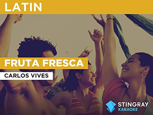Fruta Fresca in the Style of Carlos Vives