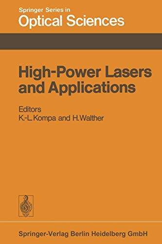 High-Power Lasers and Applications: Proceedings of the Fourth Colloquium on Electronic Transition Lasers in Munich, June 20-22, 1977