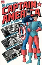 The Adventures of Captain America, Sentinel of Liberty, Book 4 of 4 (Book 4)