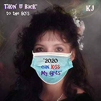 Takin' U Back to the 80's