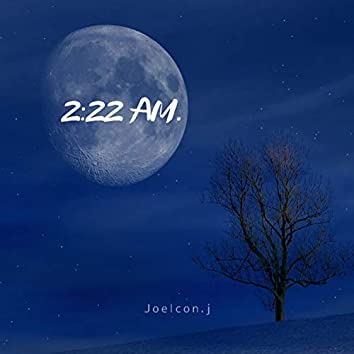 2:22 Am