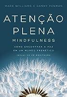 Atencao Plena - Mindfulness (Inclui Cd de Meditaca (Em Portugues do Brasil)