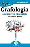 GuíaBurros Grafología: Lo que revela tu escritura: 56