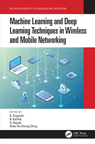 Machine Learning and Deep Learning Techniques in Wireless and Mobile Networking Systems