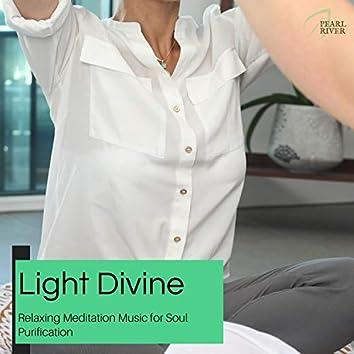 Light Divine - Relaxing Meditation Music For Soul Purification