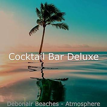 Debonair Beaches - Atmosphere