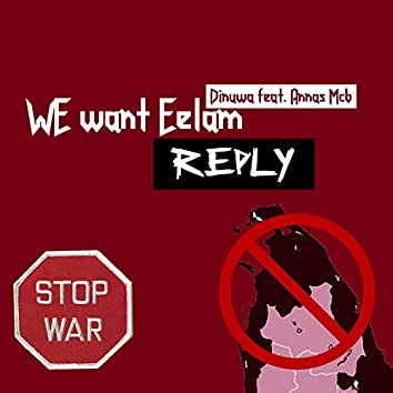 We Want Eelam Reply