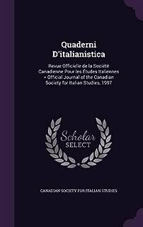 Quaderni D'italianistica: Revue Officielle de la Société Canadienne Pour les Études Italiennes = Official Journal of the Canadian Society for Italian Studies, 1997