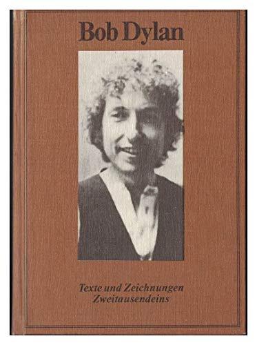 Bob Dylan - Texte und Zeichnungen