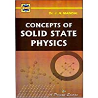 Concepts of Solid State Physics