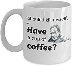 Camus Mug - Have A Cup Of Coffee? - Coffee Mug Tea Cup Gifts